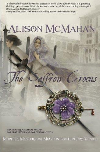 The Saffron Crocus by Alison McMahan (2014-12-06)