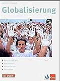 Globalisierung: Klasse 11-13 (Unterrichtsmagazine Spiegel@Klett) - Harald Podolsky