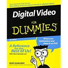 Digital Video for Dummies, 4th Edition