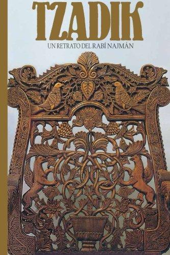 Tzadik: Un Retrato del Rabi Najman por Rabí Natán de Breslov, Rebe Najman de Breslov