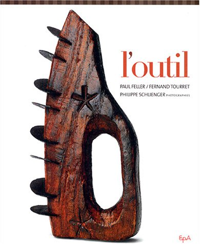 L'outil par Paul Feller