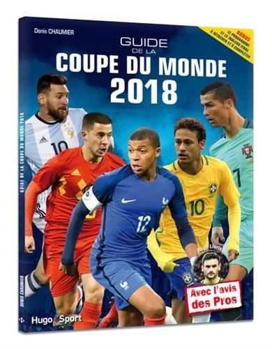 Guide de la Coupe du monde 2018
