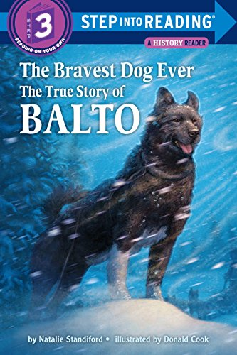 The Bravest Dog Ever (Step into Reading)