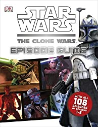 Star Wars The Clone Wars Episode Guide by Jason Fry (2013-06-03)