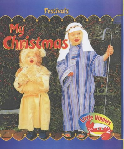Little Nippers: Festivals: My Christmas Big Book