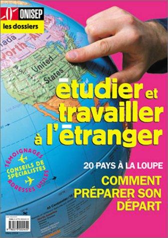 Les Dossiers : Étudier et travailler a l'étranger
