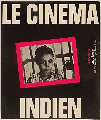 Le Cinéma indien par Raphaël Bassan