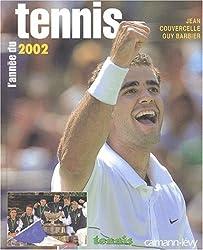 L'Année du tennis 2002