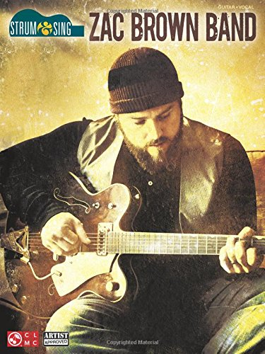Preisvergleich Produktbild Zac Brown Band - Strum & Sing (Strum & Sing: Guitar,  Vocal)