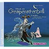 Heut´ ist Gespensterball: Lieder zum Spielen, Tanzen und Mitmachen