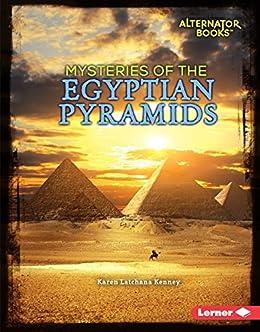 Libro PDF Gratis Mysteries of the Egyptian Pyramids (Ancient Mysteries (Alternator Books ® ))