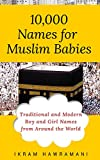 #8: 10,000 Names for Muslim Babies: Traditional and Modern Boy and Girl Names from Around the World