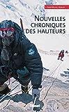 Nouvelles chroniques des hauteurs (French Edition)