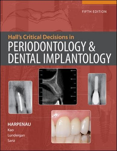 Hall's Critical Decisions in Periodontology & Dental Implantology