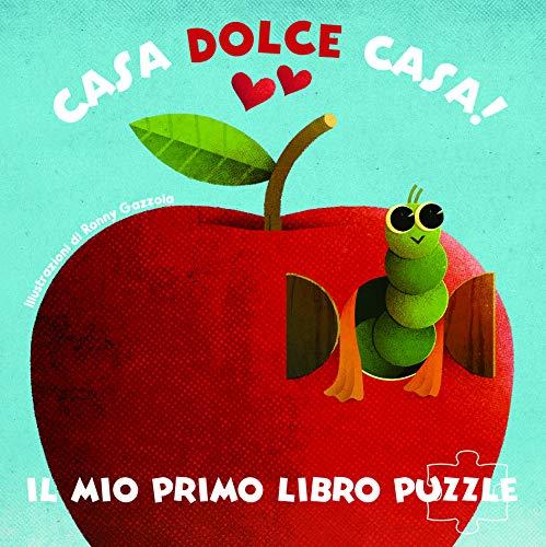 Casa dolce casa! Il mio primo libro puzzle. Ediz. a colori