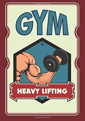Daily Gym training notebook - Heavy lifting: 200 pages with size 7