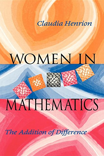 Women in Mathematics: The Addition of Difference (Race, Gender, and Science)