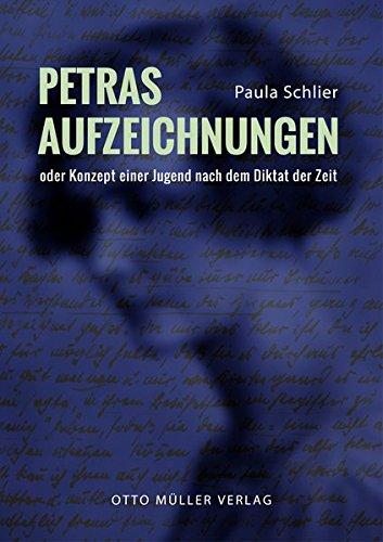 Petras Aufzeichnungen: Konzept einer Jugend nach dem Diktat der Zeit