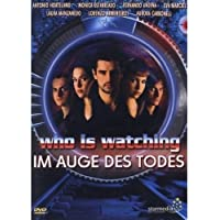 Who Is Watching - Im Auge des Todes
