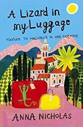 A Lizard in My Luggage: Mayfair to Mallorca in One Easy Move