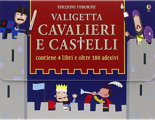 Valigetta cavalieri e castelli. Ediz. illustrata