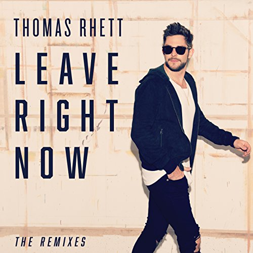 Leave Right Now (The Remixes)