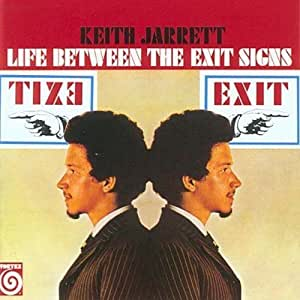 Life Between The Exit Signs (International Release)