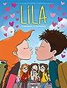 Lila, tome 4 : L'Amouuur et les baisers par La Croix