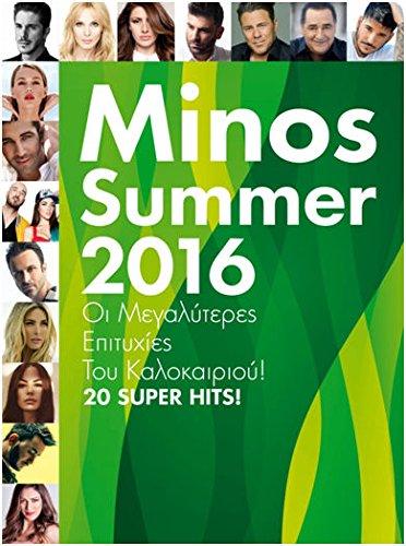 Minos Summer 2016 / I megalyteres epityhies tou kalokeriou! 20 Super Greek hits