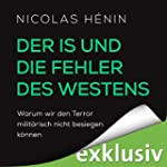 Der IS und die Fehler des Westens: Wa...