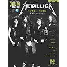 47: Metallica 1983-1988: Includes Downloadable Audio (Drum Play-Along)
