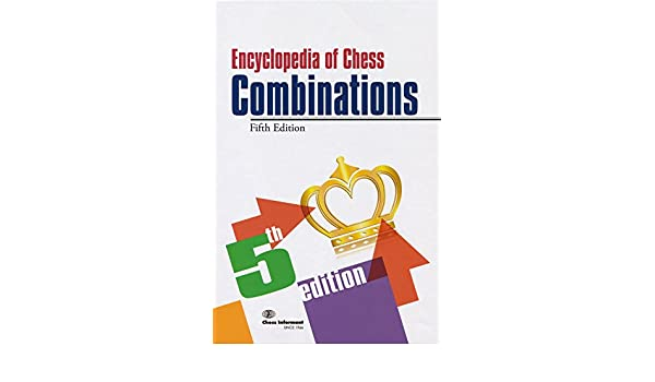 Encyclopedia Of Chess Combinations Pdf