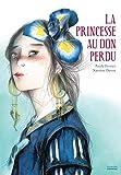 """Afficher """"La princesse au don perdu"""""""