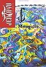 Jentayu - Hors-série, n°4 : Mongolie par Tschinag
