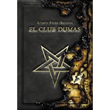El club Dumas (FUERA COLECCION ALFAGUARA ADULTOS)