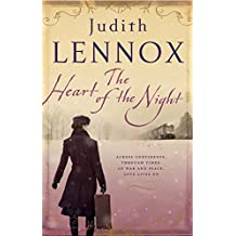 The Heart of the Night: An epic wartime novel of passion, betrayal and danger