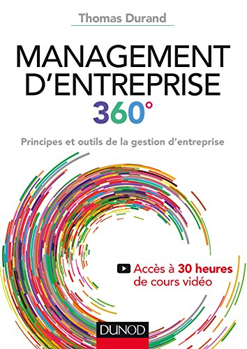 Management d'entreprise 360º - Principes et outils de la gestion d'entreprise