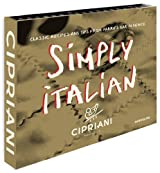 Simply Italian by Cipriani, Classic Recipes from Harry's Bar in Venice by Arrigo Cipriani (2013-09-27)