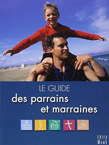 Le guide des parrains et marraines par Pierre-Yves Michel