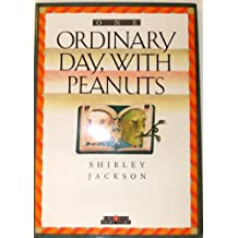 One Ordinary Day, with Peanuts (Creative Short Stories)