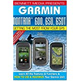 Garmin Montana 600, 650, 650T [DVD] [2012] [NTSC] by James Marsh