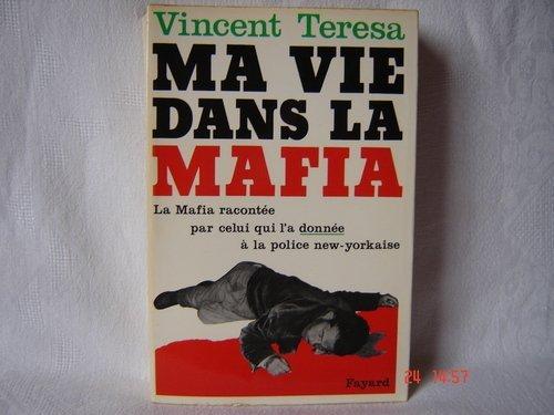 Ma vie dans la mafia