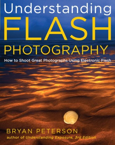 Understanding Flash Photography: How to Shoot Great Photographs Using Electronic Flash (English Edition)