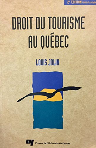 Droit du Tourisme au Quebec, 2e Édition