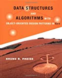 Data Structures and Algorithms with Object-Oriented Design Pattern in C++ (Worldwide Series in Computer Science)