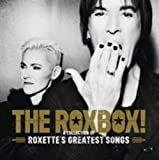 Roxbox-a Collection of Roxette'S Greatest Songs -