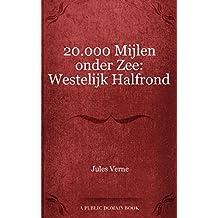 20.000 Mijlen onder Zee: Westelijk Halfrond