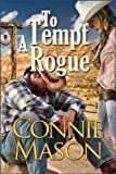 To Tempt a Rogue (Delaney Brothers Book 3)