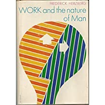 Work and the Nature of Man by Frederick Herzberg (1969-01-01)