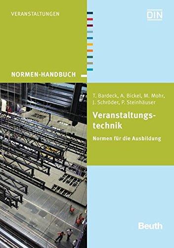 Veranstaltungstechnik: Normen für die Ausbildung (Normen-Handbuch)